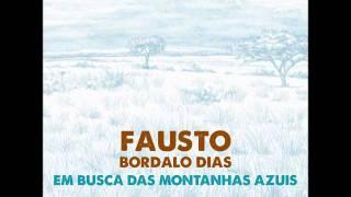 Fausto Bordalo Dias - Fascínio e Sedução