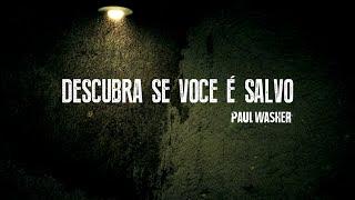 Descubra Se Você é Salvo - Paul Washer