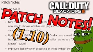 NEW BO3 UPDATE! 1.10 Patch Notes Black Ops 3! (Music Tracks Added, Glitches Patched, & More!)
