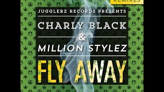 Charly Black & Million Stylez - Fly Away (Meska's Tropical House Remix)