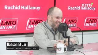 L'Info en Face avec Hassan El Jaï