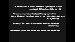 PLAZMA -Baszni tudsz ( dalszöveg ) cenzurázatlan