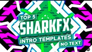 Top 5 Sharkfx Intro Template (No Text) | Top 5 2d Intro Template No Text 2018 [Free To Use]