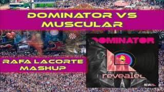 Armin Van Buuren vs Ibranovski & Syzz - Dominator vs Muscular (Rafa Lacorte mashup)