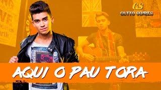 Gutto Soares - Aqui o Pau Tora (Vídeo Clipe Oficial) 2017