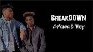 Lyrcis: Ar'mon and Trey - Breakdown