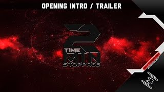 2 Min: Stoppage Time  - Opening & Trailer