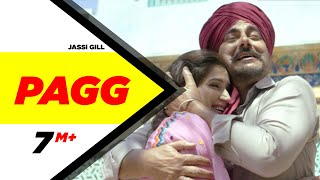 Pagg | Dildariyaan | Jassi Gill | Sagarika Ghatge | Jaspinder Narula | latest punjabi song 2015
