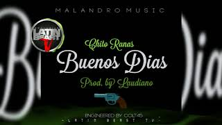 Chito Ranas - Buenos Dias (Official Audio)