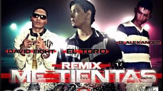 ME TIENTAS (REMIX) El Toro Feat. Di Alexander, David Eight