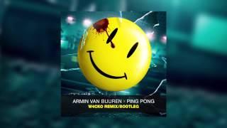 Armin Van Buuren - Ping Pong (W4cko Remix/Bootleg) (2014)