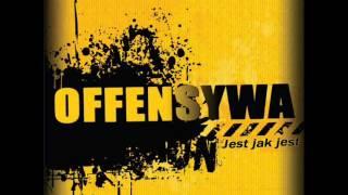 OFFENSYWA - Jest jak jest