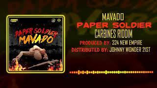 Mavado-Paper soldier