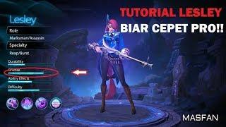 Tutorial Lesley Biar PRO!! - Tips Build, Spell, Emblem || Mobile Legends
