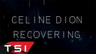 Céline Dion - Recovering ( Lyrics )