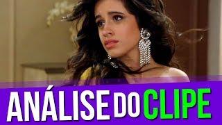 Camila Cabello - Havana (ANÁLISE DO CLIPE)