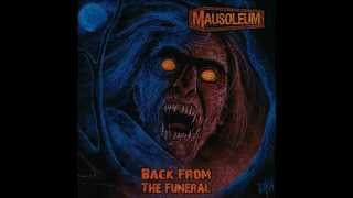 Mausoleum - Consumed By The Deceased