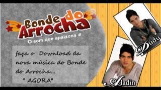 AGORA) BONDE DO ARROCHA 2014 LANÇAMENTO
