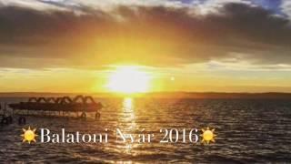 Balatoni Nyár - 2016