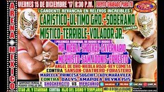 CMLL Arena México 15 de diciembre de 2017 (Función completa)