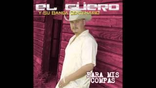 El Guero Y Su Banda Centenario Clave Privada