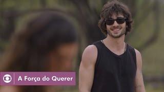 A Força do Querer: capítulo 4 da novela, quinta, 6 de abril, na Globo
