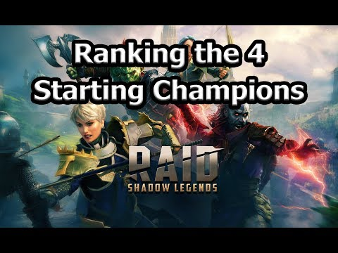 RAID: SL - Ranking the 4 Starting Champions