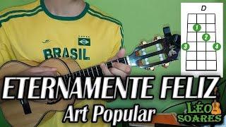 """Vídeo Aula """"Eternamente Feliz"""" no Cavaco - Art Popoular - Léo Soares"""
