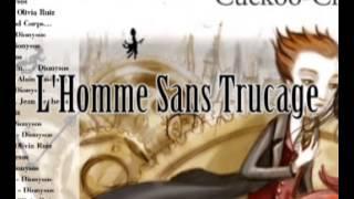 L'Homme Sans Trucage - Dionysos ft. Jean Rochefort