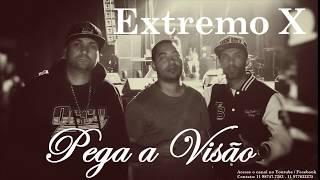 EXTREMO X - MUSICA NOVA (PEGA A VISAO)