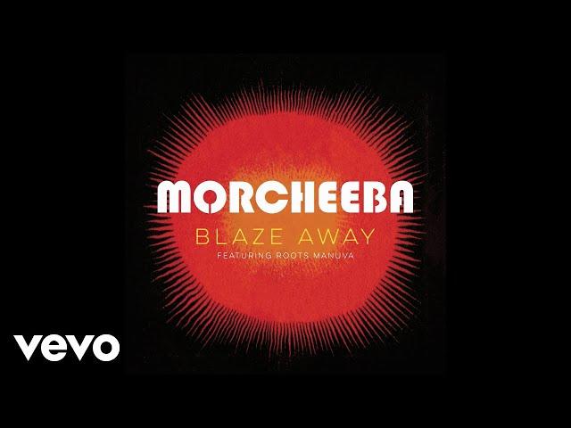 Audio de la canción Blaze Away de Morcheeba