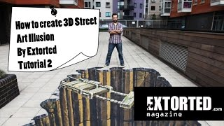 How to create 3D Street Art Illusion - By Extorted - Tutorial 2