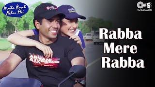 Rabba Mere Rabba   Mujhe Kucch Kehna Hai | Kareena Kapoor & Tusshar | Sonu Nigam