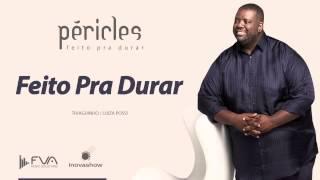 Péricles - Feito Pra Durar  (CD Feito Pra Durar)