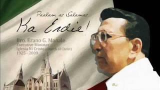 """Ka Erano """"Erdie"""" Manalo - Iglesia Ni Cristo Executive Minister - A Tribute"""