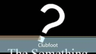 The Something cover Clubfoot by Kasabian