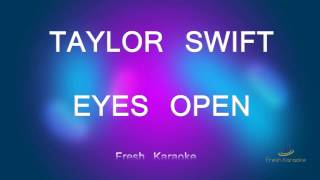 Taylor Swift - Eyes Open (Karaoke with Lyrics)