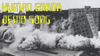 Human Error Demo Song