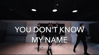 You Don't Know My Name - TORY LANEZ | Liso From: Vanquish Choreography
