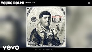 Young Dolph - Whole Lot (Audio)