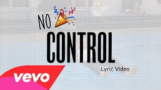 One Direction - No Control (Lyric Video)