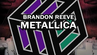 Brandon Reeve - Metallica [Free Download]