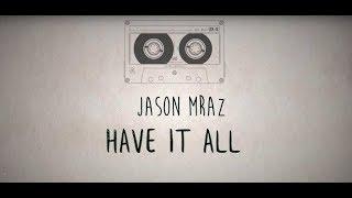 Jason Mraz - Have It All LYRICS (Sub Español)