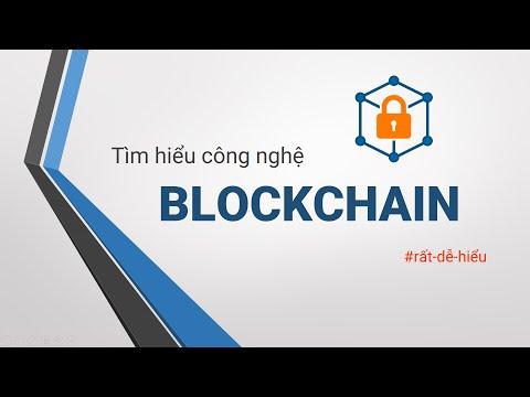 Giải thích dễ hiểu nhất về công nghệ Blockchain
