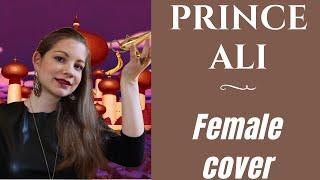 Aladdin - Prince Ali -  FEMALE VERSION