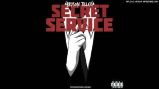 Secret Service - Bryson Tiller