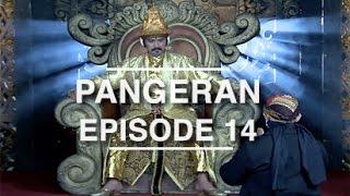 Pangeran - Episode 14 width=