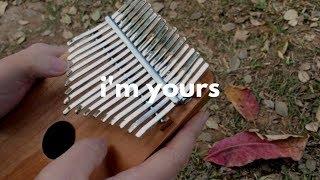 I'm Yours by Jason Mraz (Kalimba cover)