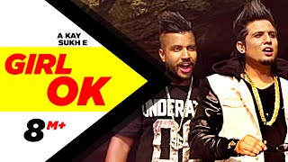 Girl Ok | Sukh-e &  A-Kay | Full Music Video | Speed Records width=