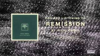 Rival Choir - Remission
